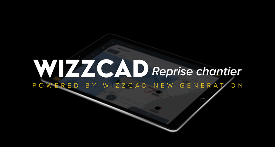 application wizzcad reprise chantier
